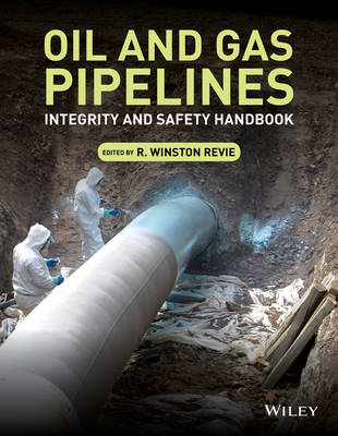 Oil and Gas Pipelines: Integrity and Safety Handbook (Hardback)