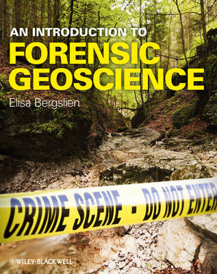An Introduction to Forensic Geoscience (Hardback)