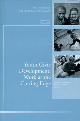 Youth Civic Development: Work at the Cutting Edge: New Directions for Child and Adolescent Development, Number 134 - J-B MHS Single Issue Mental Health Services (Paperback)