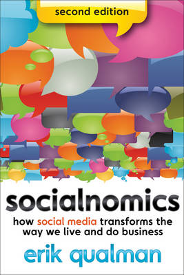 Socialnomics: How Social Media Transforms the Way We Live and Do Business (Paperback)