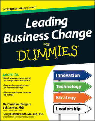 Leading Business Change For Dummies (Paperback)