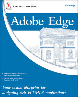 Adobe Edge: Your Visual Blueprint for Designing Rich HTML5 Applications - Visual Blueprint (Paperback)
