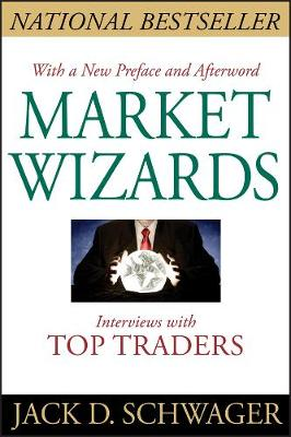 Market Wizards: Interviews With Top Traders Updated (Paperback)
