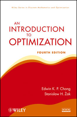 An Introduction to Optimization - Wiley Series in Discrete Mathematics and Optimization (Hardback)