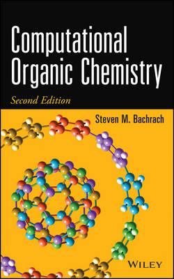 Computational Organic Chemistry (Hardback)