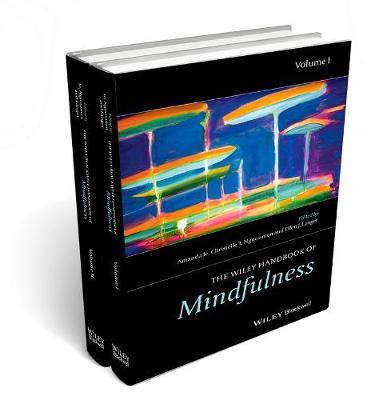 The Wiley Blackwell Handbook of Mindfulness - Wiley Clinical Psychology Handbooks (Hardback)
