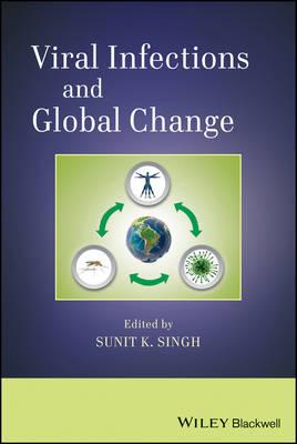 Viral Infections and Global Change (Hardback)