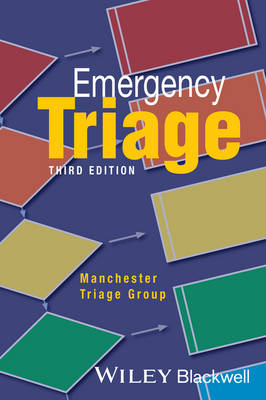Emergency Triage: Manchester Triage Group - Advanced Life Support Group (Paperback)