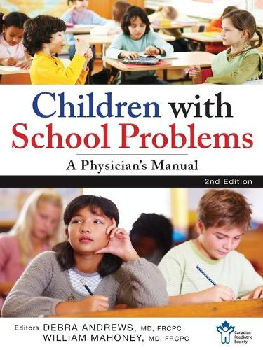 Children With School Problems: A Physician's Manual (Paperback)