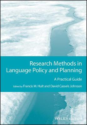 Research Methods in Language Policy and Planning: A Practical Guide - GMLZ - Guides to Research Methods in Language and Linguistics (Paperback)