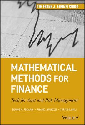 Mathematical Methods for Finance: Tools for Asset and Risk Management - Frank J. Fabozzi Series (Hardback)