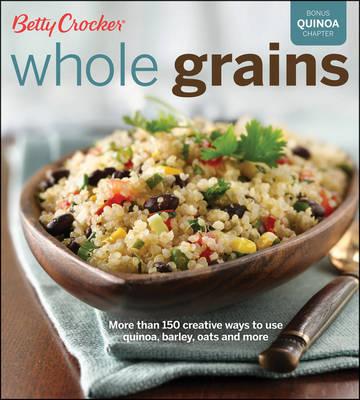 Betty Crocker Whole Grains (Paperback)