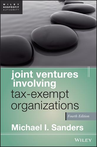 Joint Ventures Involving Tax-Exempt Organizations - Wiley Nonprofit Authority (Hardback)