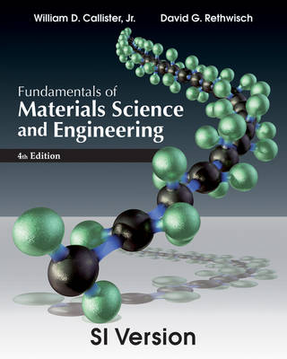 Fundamentals of Materials Science and Engineering (Paperback)