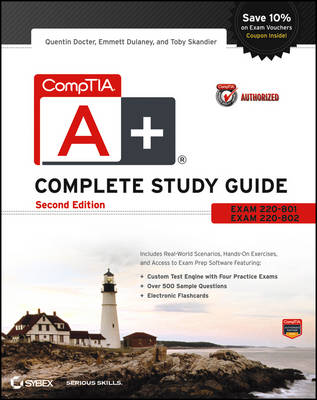 CompTIA A+ Complete Study Guide Authorized Courseware: Exams 220-801 and 220-802 (Paperback)