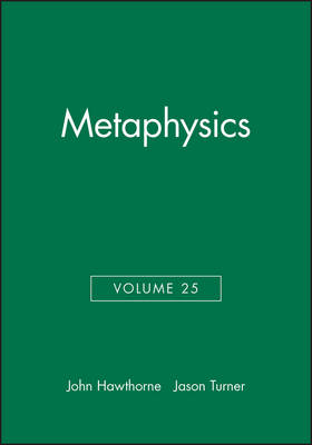 Metaphysics, Volume 25 - Philosophical Perspectives Annual Volume (Paperback)