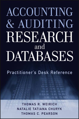 Accounting and Auditing Research and Databases: Practitioner's Desk Reference (Hardback)