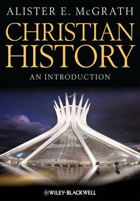 Christian History: An Introduction (Hardback)