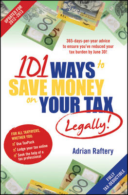 101 Ways to Save Money on Your Tax - Legally! 2012 - 2013 (Paperback)