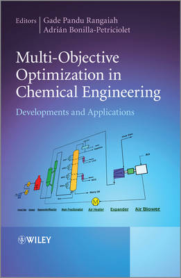 Multi-Objective Optimization in Chemical Engineering: Developments and Applications (Hardback)
