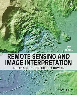 Remote Sensing and Image Interpretation (Paperback)