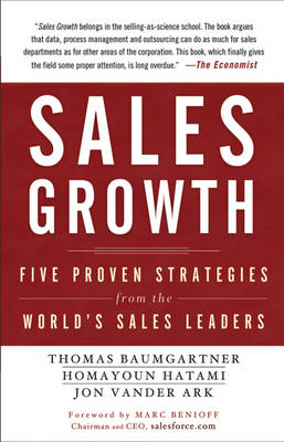 Sales Growth: Five Proven Strategies from the World's Sales Leaders (Hardback)
