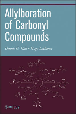 Organic Reactions, Volume 73: Allylboration of Carbonyl Compounds - Organic Reactions (Paperback)
