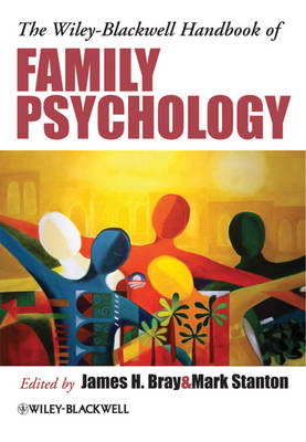 The Wiley-Blackwell Handbook of Family Psychology (Paperback)