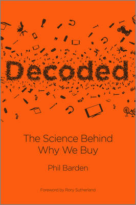Decoded: The Science Behind Why We Buy (Hardback)