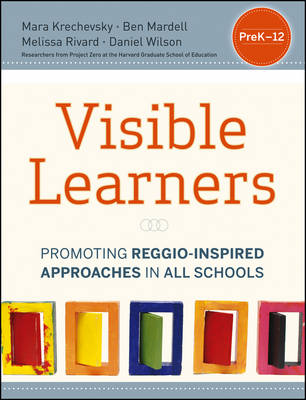 Visible Learners: Promoting Reggio-Inspired Approaches in All Schools (Paperback)