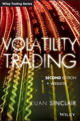 Volatility Trading: + Website - Wiley Trading (Hardback)