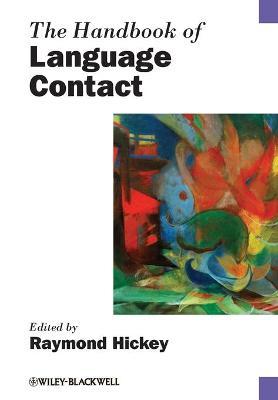 The Handbook of Language Contact (Paperback)