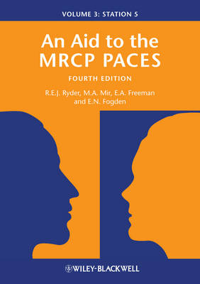 An Aid to the MRCP PACES: Volume 3: Station 5 (Paperback)