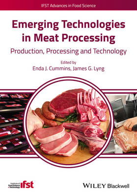 Emerging Technologies in Meat Processing: Production, Processing and Technology - IFST Advances in Food Science (Hardback)