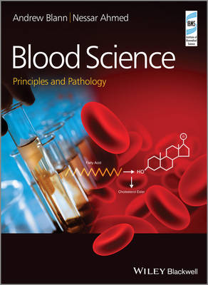 Blood Science: Principles and Pathology (Paperback)