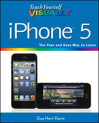 Teach Yourself Visually iPhone 5 - Teach Yourself Visually (Tech) (Paperback)