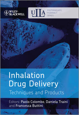 Inhalation Drug Delivery: Techniques and Products - Postgraduate Pharmacy Series (Hardback)