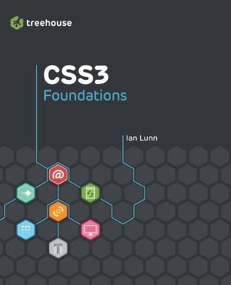 CSS3 Foundations - Treehouse Book Series (Paperback)