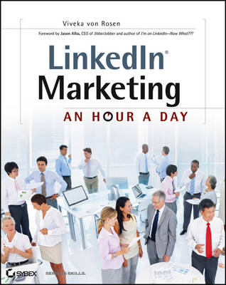 LinkedIn Marketing: An Hour a Day (Paperback)