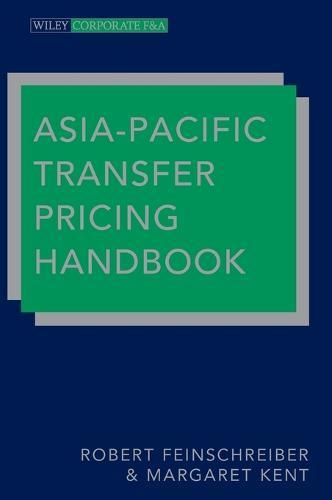 Asia-Pacific Transfer Pricing Handbook - Wiley Corporate F&A (Hardback)