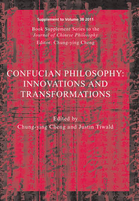 Confucian Philosophy: Innovations and Transformations - Journal of Chinese Philosophy Supplement (Paperback)