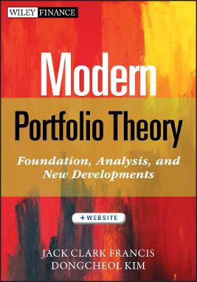 Modern Portfolio Theory: Foundations, Analysis, and New Developments + Website - Wiley Finance (Hardback)