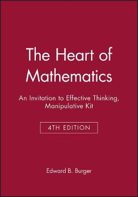 The Heart of Mathematics an Invitation to Effecti Ve Thinking 3E Manipulative Kit (Hardback)