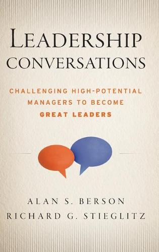 Leadership Conversations: Challenging High Potential Managers to Become Great Leaders (Hardback)