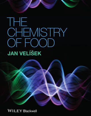 The Chemistry of Food (Hardback)