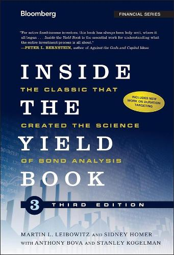 Inside the Yield Book: The Classic That Created the Science of Bond Analysis - Bloomberg Financial (Hardback)