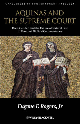 Aquinas and the Supreme Court: Biblical Narratives of Jews, Gentiles and Gender - Challenges in Contemporary Theology (Hardback)