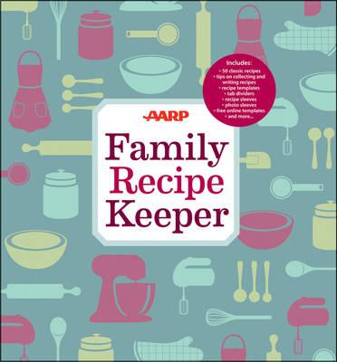 AARP Family Recipe Keeper (Hardback)