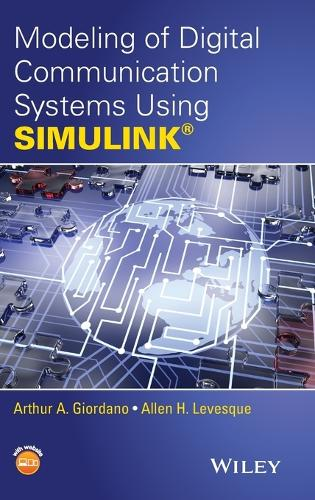 Modeling of Digital Communication Systems Using SIMULINK (Hardback)