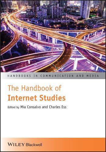 The Handbook of Internet Studies - Handbooks in Communication and Media (Paperback)